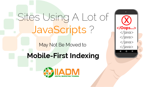 Sites Using A Lot of JavaScript May Not Be Moved to Mobile-First Indexing