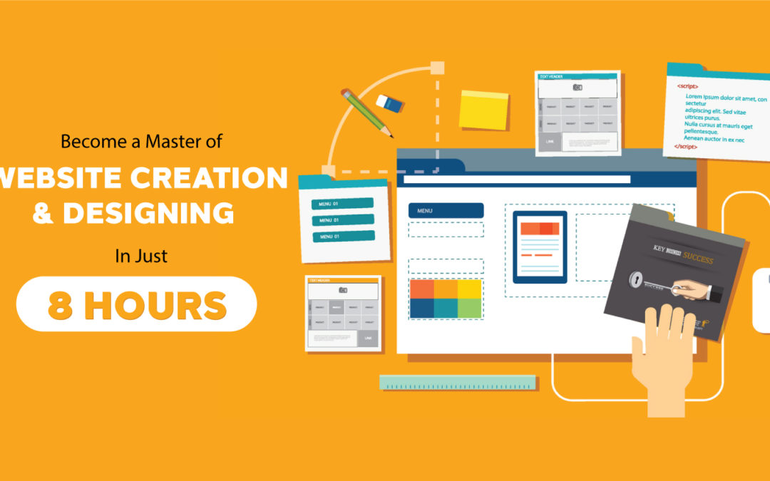 Become a Master of Website Creation and Designing in just 8 hours